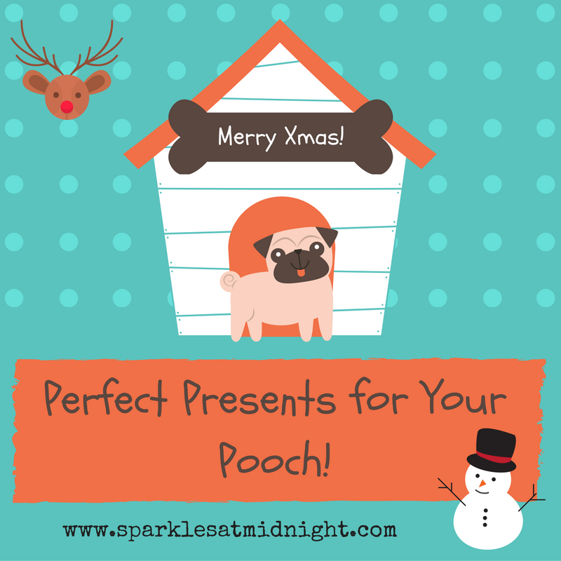 Perfect Presents for your pooch